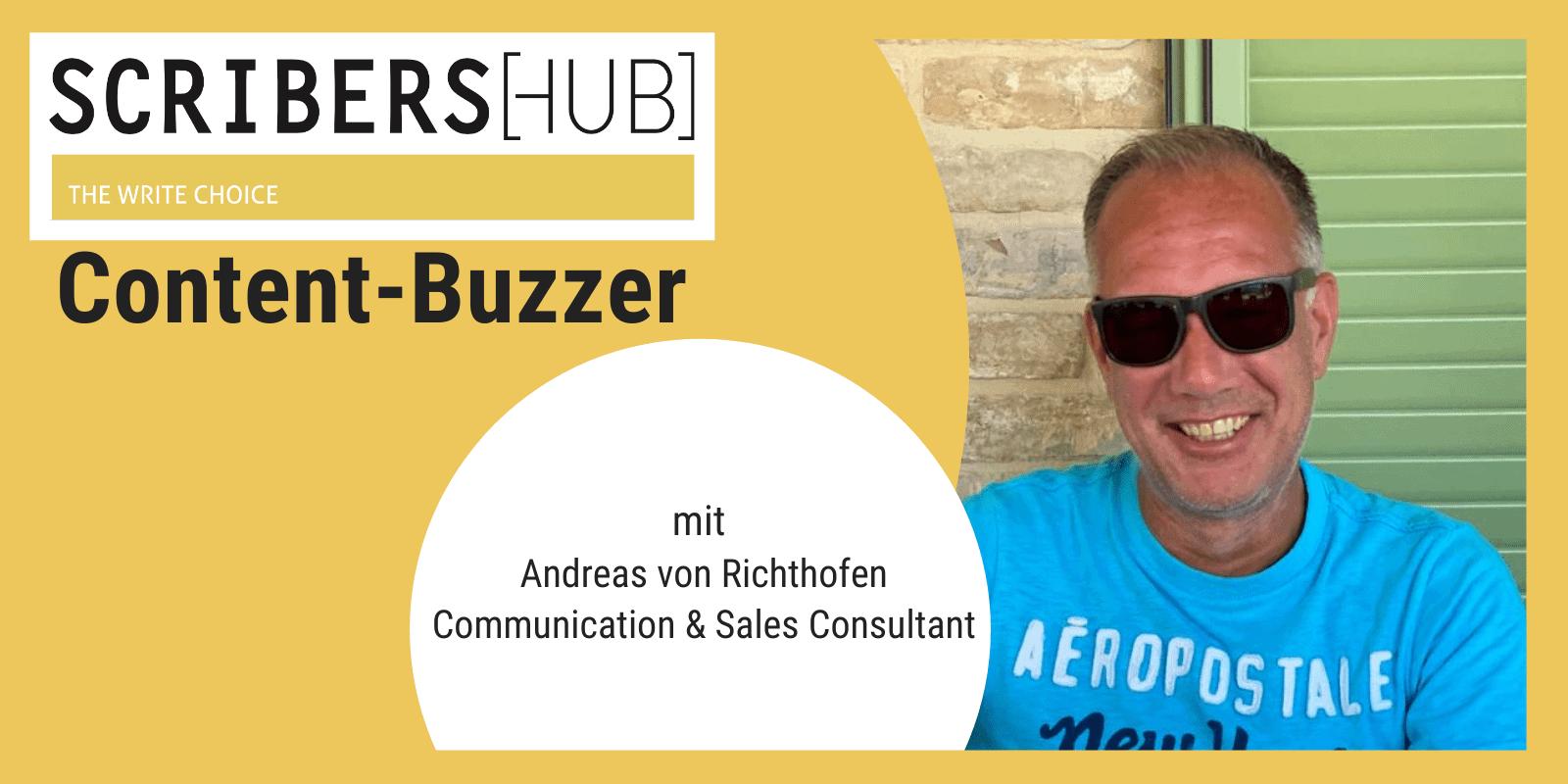 Scribershub Content Buzzer mit Andres von Richthofen Communication und Consult